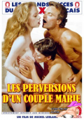Les Perversions d'un Couple Marie (1983) DVDRip
